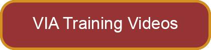 VIA Training Videos