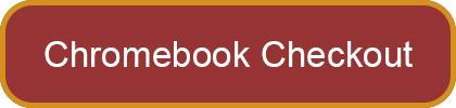Chromebook Classroom Checkout Request